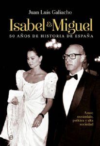 pq_929_Isabel-y-Miguel-Juan-Luis-Galiacho-portada.jpg